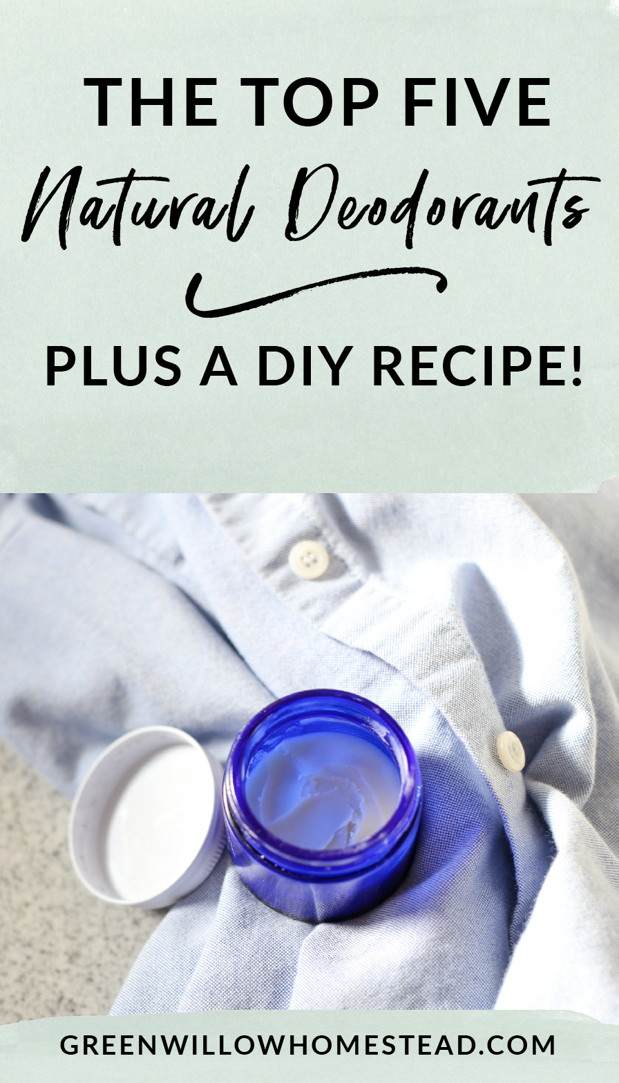 The top five natural and toxin free deodorants to try and a free DIY recipe