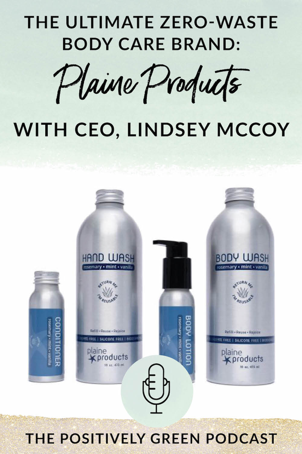 The ultimate zero-waste body care brand Plaine Products
